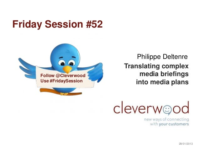 Friday Session #52: Translating complex media briefings into media plans