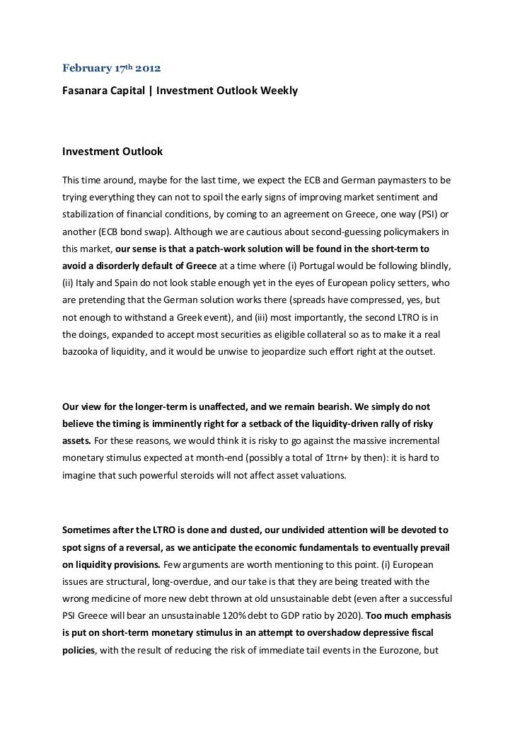 February 17th 2012Fasanara Capital | Investment Outlook WeeklyInvestment OutlookThis time around, maybe for the last time,...