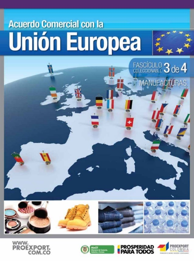Unión Europea - Fascículo 3 - Manufacturas - Proexport Colombia