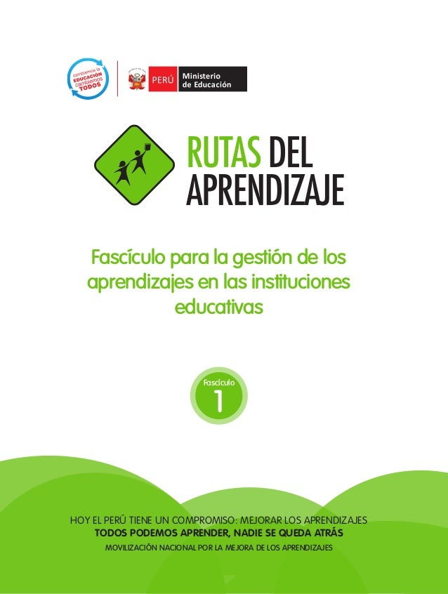 1TODOS PODEMOS APRENDER, NADIE SE QUEDA ATRÁSFascículo para la gestión de losaprendizajes en las institucioneseducativasHo...