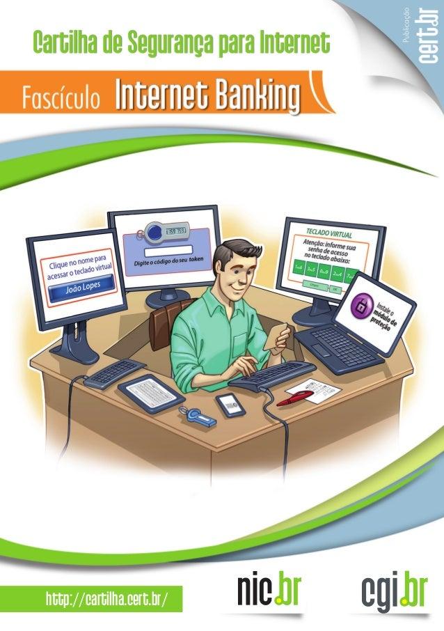 Cartilha Segurança na Internet - CERT - Fasciculo internet-banking