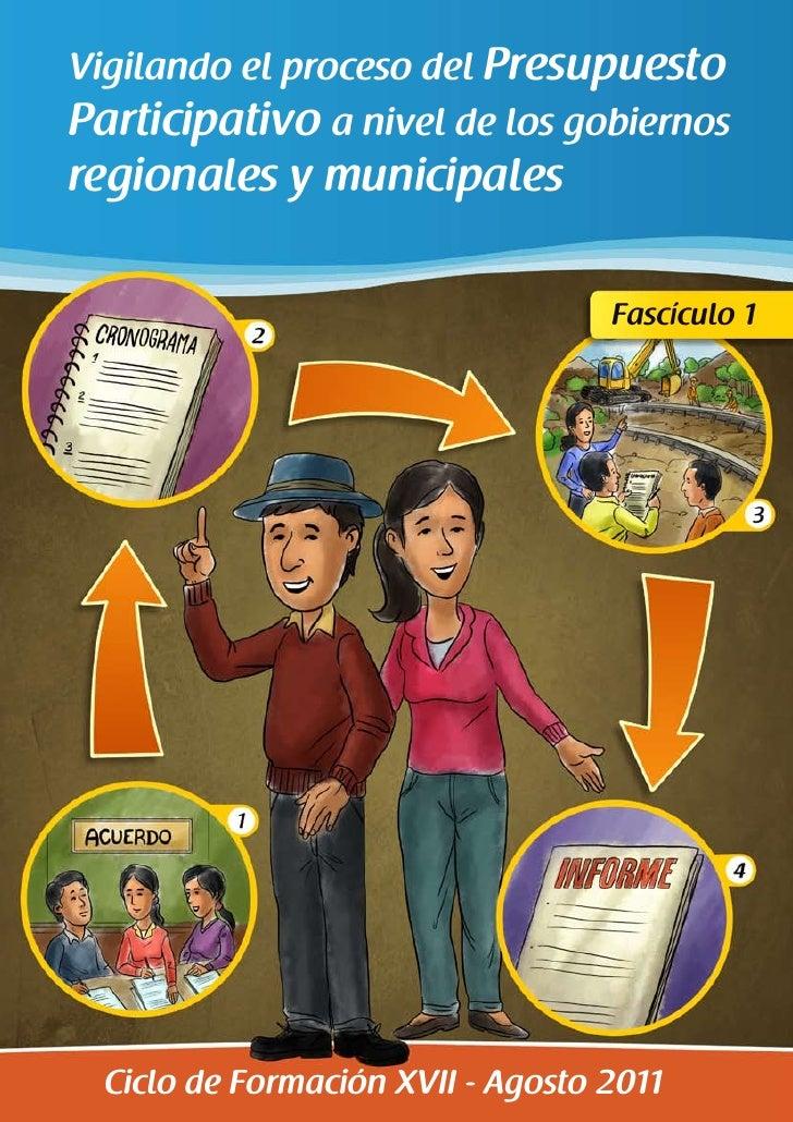 Vigilando el proceso del PresupuestoParticipativo a nivel de los gobiernosregionales y municipales                        ...