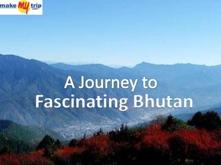 Fascinating Bhutan