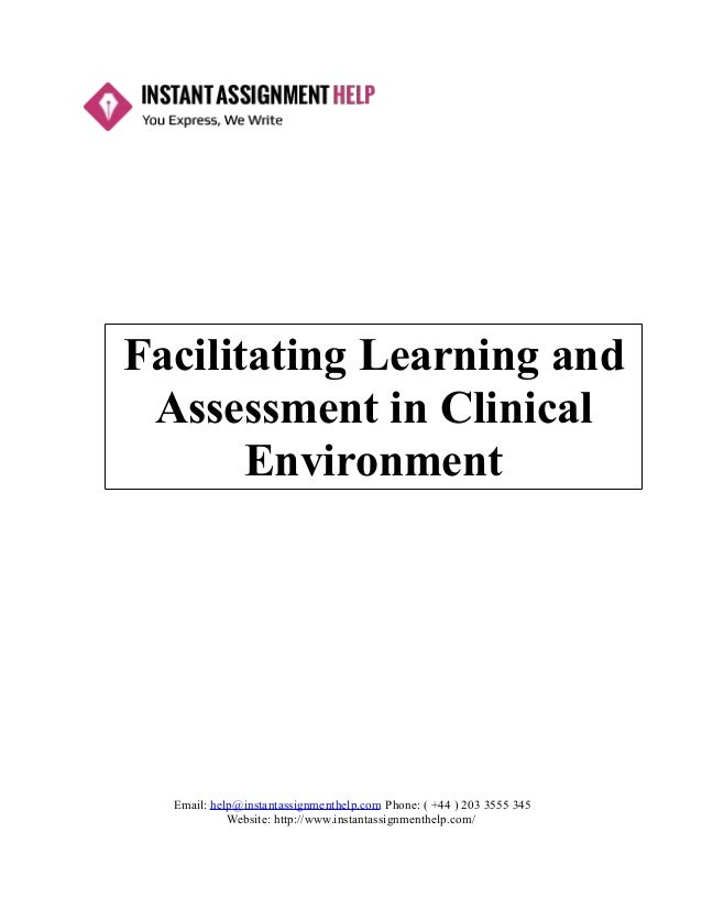 facilitating learning and assessment in practice essay facilitating learning and assessment in practice essay gxart orgfascinating learning and assessment in clinical environment