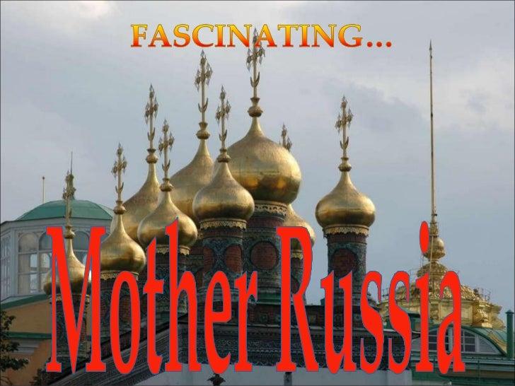 Fascinating Mother RUSSIA - Emanuela Atanasiu