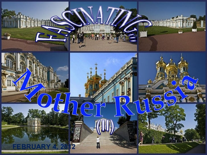 Mother Russia FEBRUARY 4, 2012
