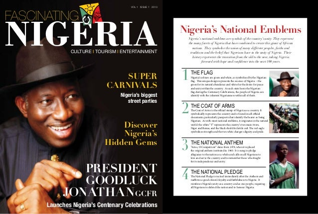 Super Carnivals Nigeria's biggest street parties PRESIDENT GOODLUCK JONATHANGCFR Launches Nigeria's Centenary Celebrations...