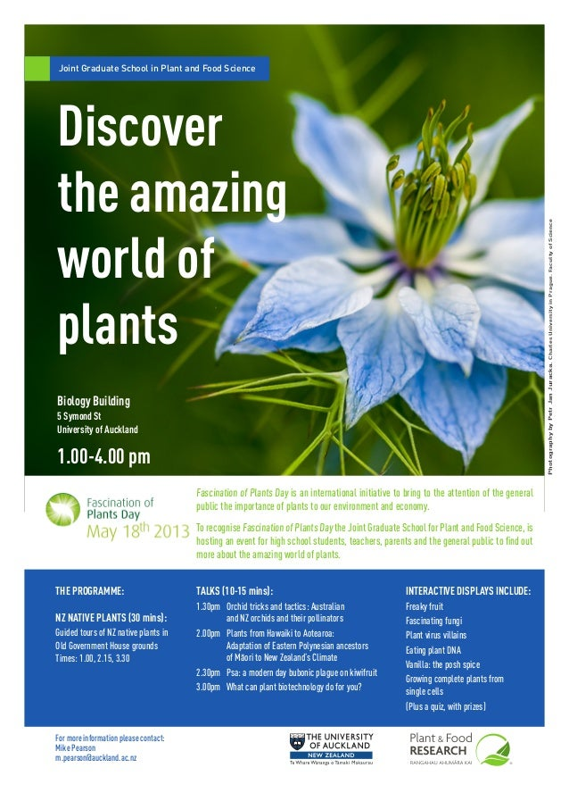 Joint Graduate School in Plant and Food Science Discover the amazing world of plants 1.00-4.00 pm Biology Building 5 Symon...