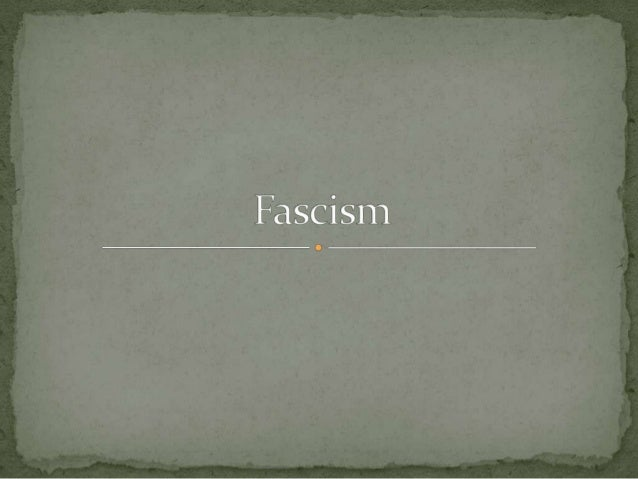  Fascism is a political movement that emphasizes extreme  loyalty to the state and obedience to the leader.  A fascist s...