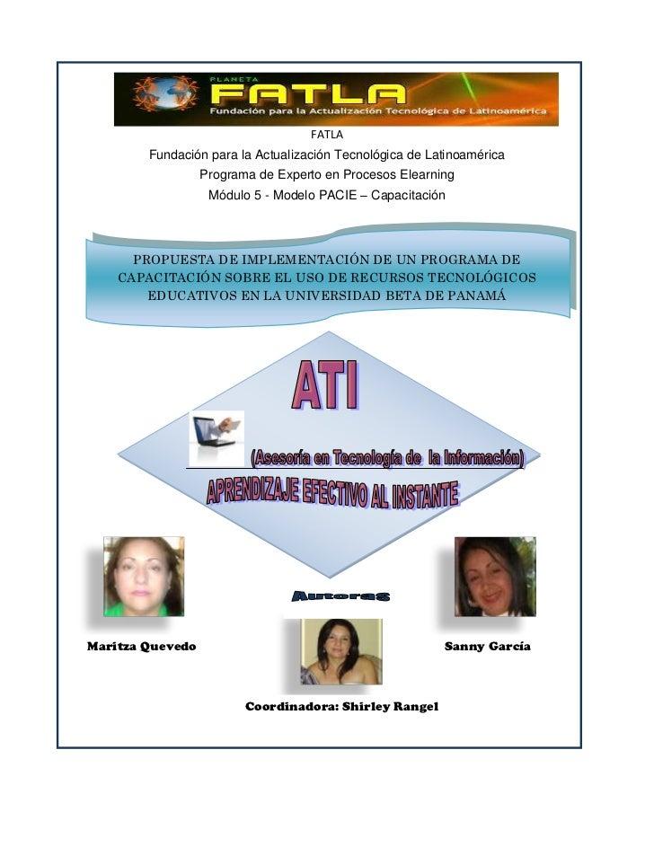 FATLA        Fundación para la Actualización Tecnológica de Latinoamérica                  Programa de Experto en Procesos...