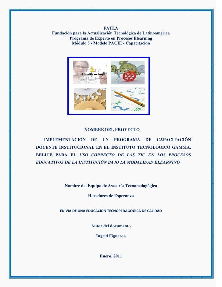 FATLA       Fundación para la Actualización Tecnológica de Latinoamérica               Programa de Experto en Procesos Ele...