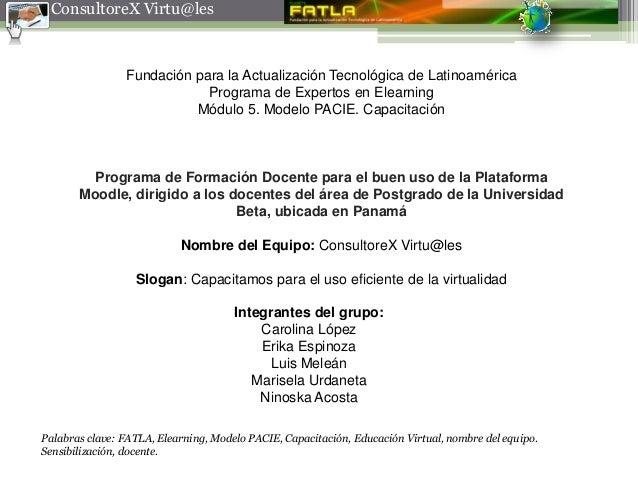 ConsultoreX Virtu@les                Fundación para la Actualización Tecnológica de Latinoamérica                         ...
