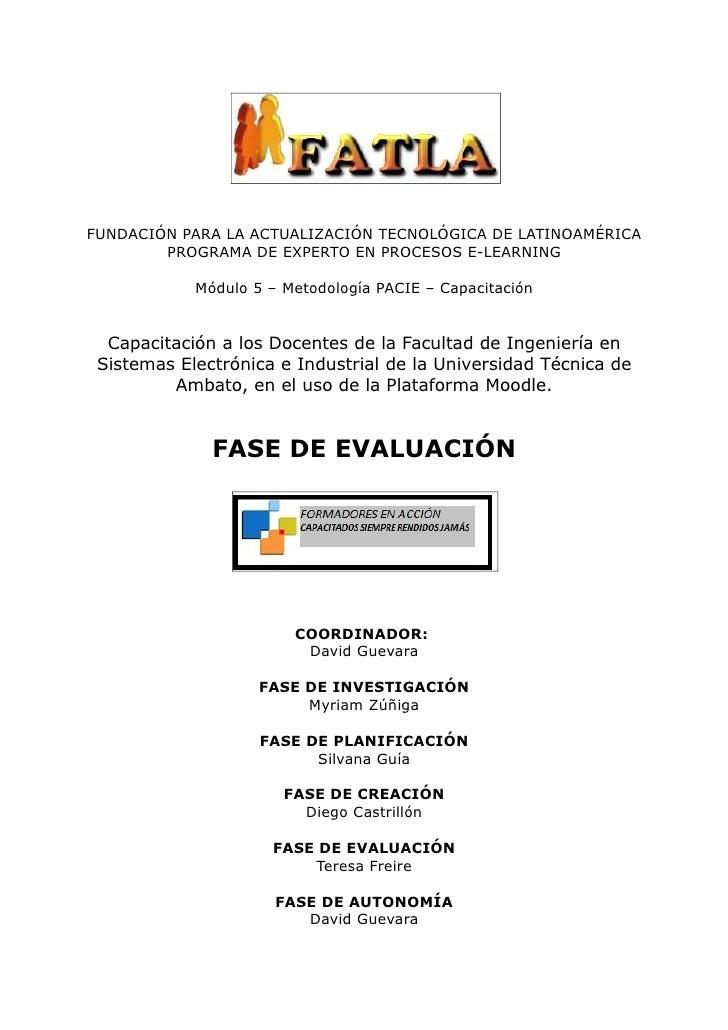 FUNDACIÓN PARA LA ACTUALIZACIÓN TECNOLÓGICA DE LATINOAMÉRICA         PROGRAMA DE EXPERTO EN PROCESOS E-LEARNING           ...