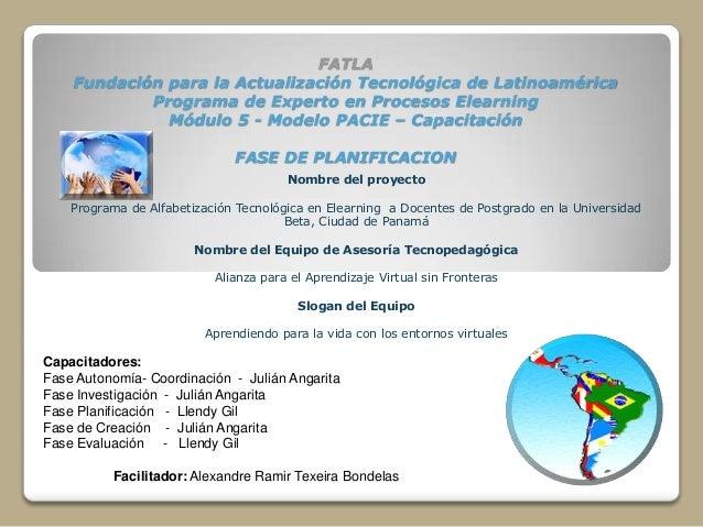 FATLA    Fundación para la Actualización Tecnológica de Latinoamérica            Programa de Experto en Procesos Elearning...