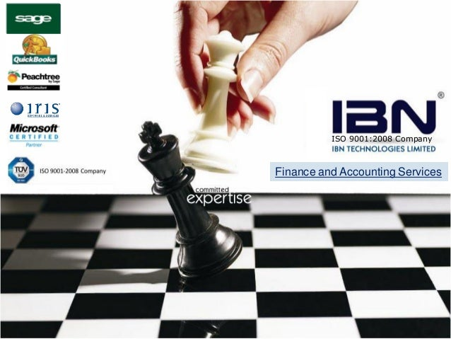 © 2010 IBN Technologies Limited. All rights reserved. Finance and Accounting Services ISO 9001:2008 Company