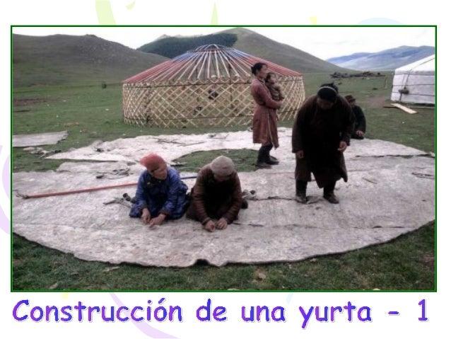 La vivienda mongol: construcción de una yurta.