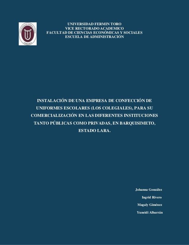 UNIVERSIDAD FERMIN TORO VICE RECTORADO ACADEMICO FACULTAD DE CIENCIAS ECONÓMICAS Y SOCIALES ESCUELA DE ADMINISTRACIÓN INST...