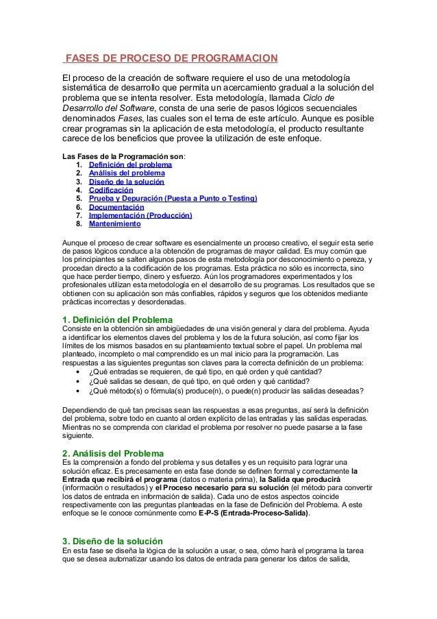FASES DE PROCESO DE PROGRAMACIONEl proceso de la creación de software requiere el uso de una metodologíasistemática de des...