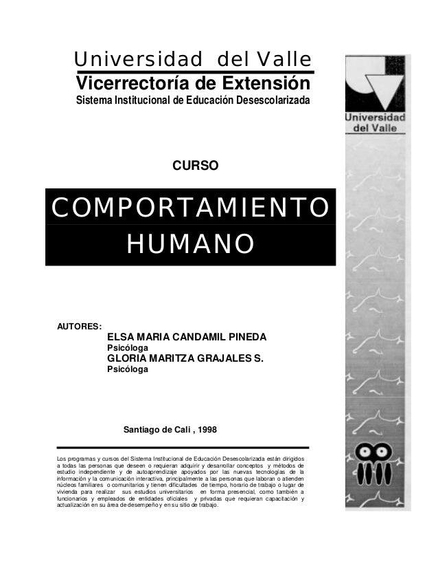 Universidad del Valle Vicerrectoría de Extensión Sistema Institucional de Educación Desescolarizada COMPORTAMIENTO HUMANO ...