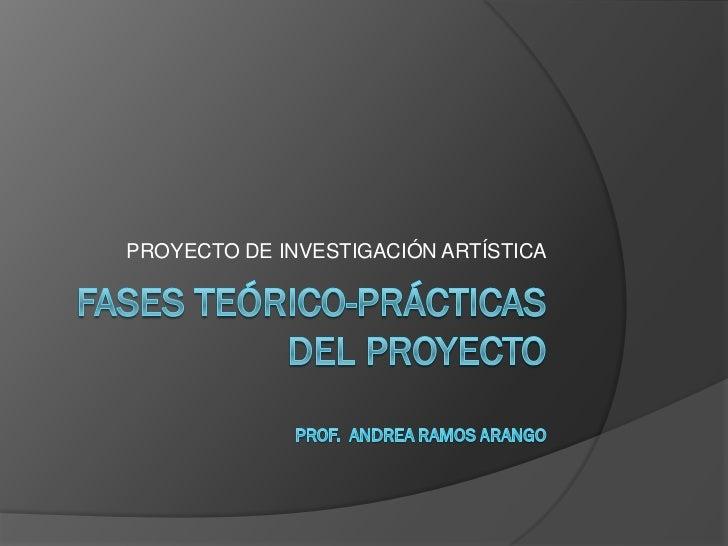 PROYECTO DE INVESTIGACIÓN ARTÍSTICA