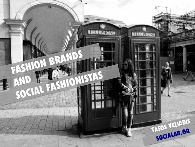 Fashion brands and social Fashionistas