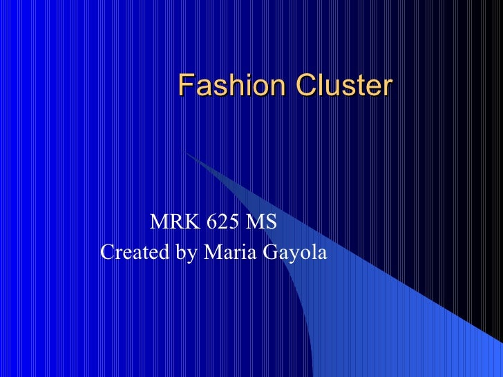 Fashion Cluster MRK 625 MS Created by Maria Gayola