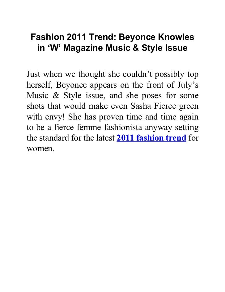 Fashion 2011 Trend: Beyonce Knowles  in 'W' Magazine Music & Style IssueJust when we thought she couldn't possibly tophers...