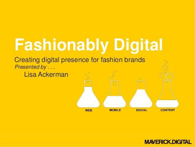 Fashionably digital.20.4 2013