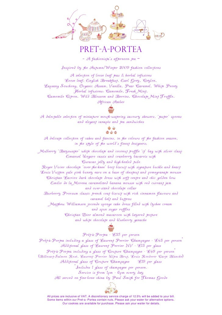 Prêt-À-Portea                                - A fashionista's afternoon tea –            Inspired by the Autumn/Winter 20...