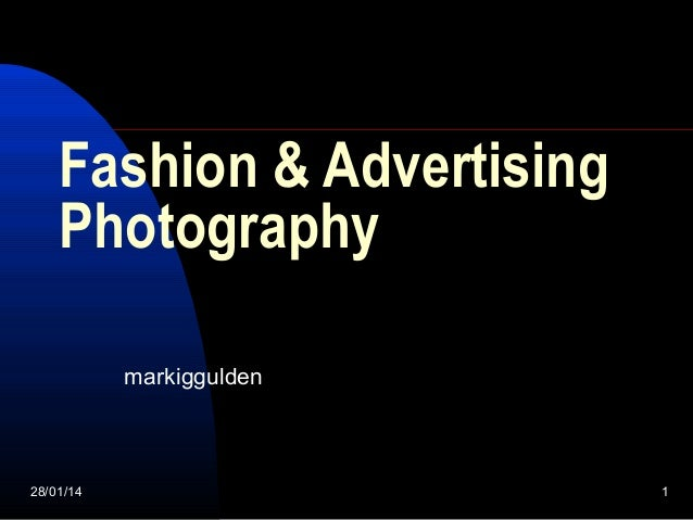 Fashion and advertising photography