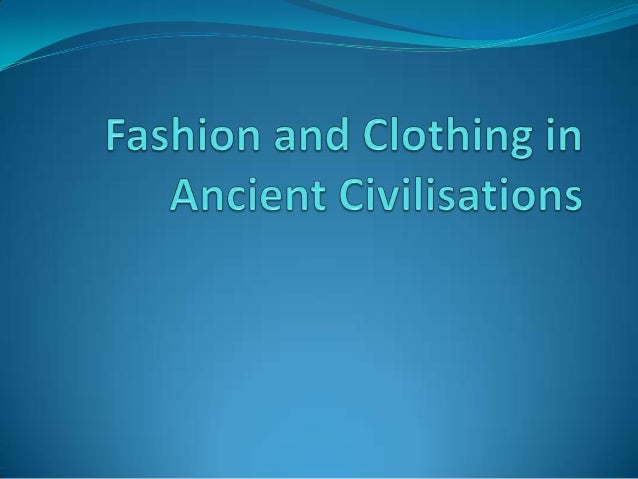 Clothing in Ancient EgyptThe Egyptians really cared how they looked andthey always tried to be fancy. They took time tokee...
