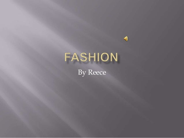 Fashion byb reece