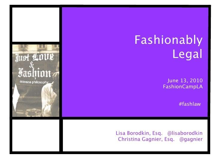 Fashionably              Legal                     June 13, 2010                  FashionCampLA                          #...