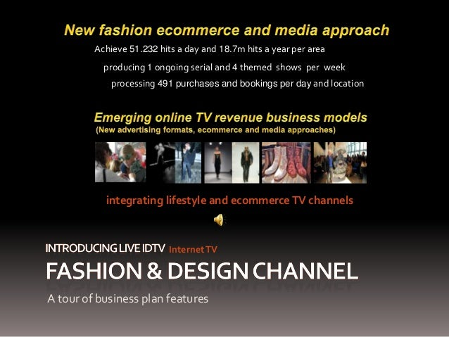 Fashion & Design Channel (Live iDTV) - Lifestyle and ecommerce TV - 1 fashion serial and 4 fashion shows