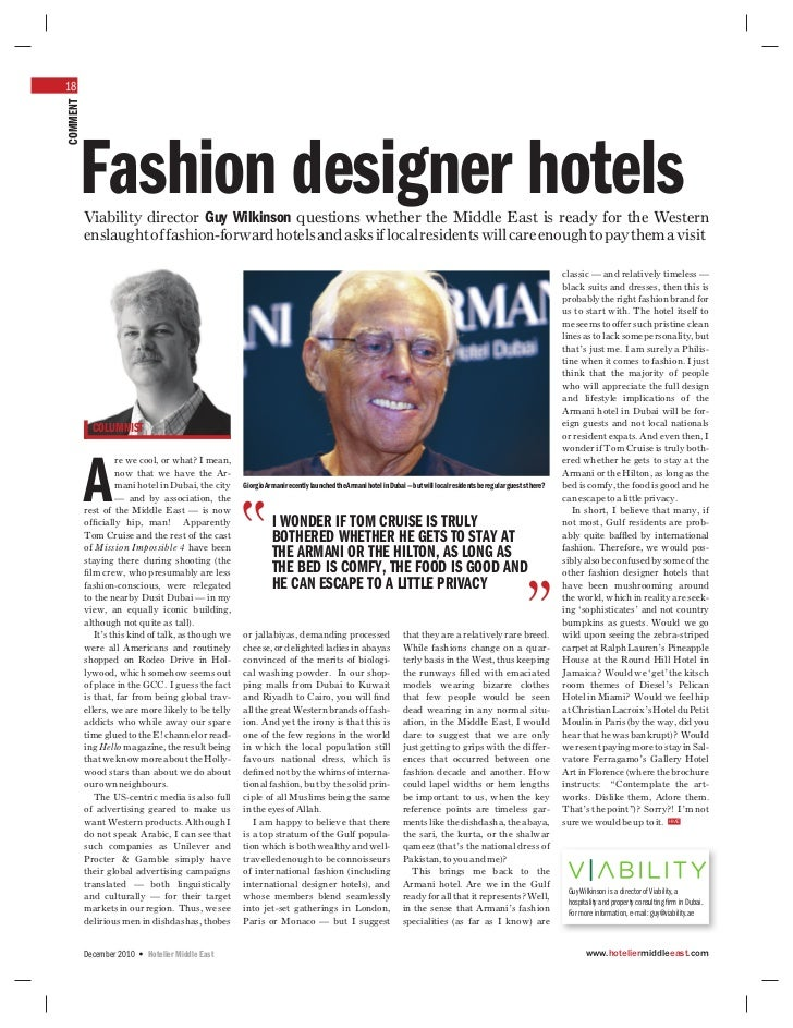 18COMMENT          Fashion designer hotels          Viability director Guy Wilkinson questions whether the Middle East is ...