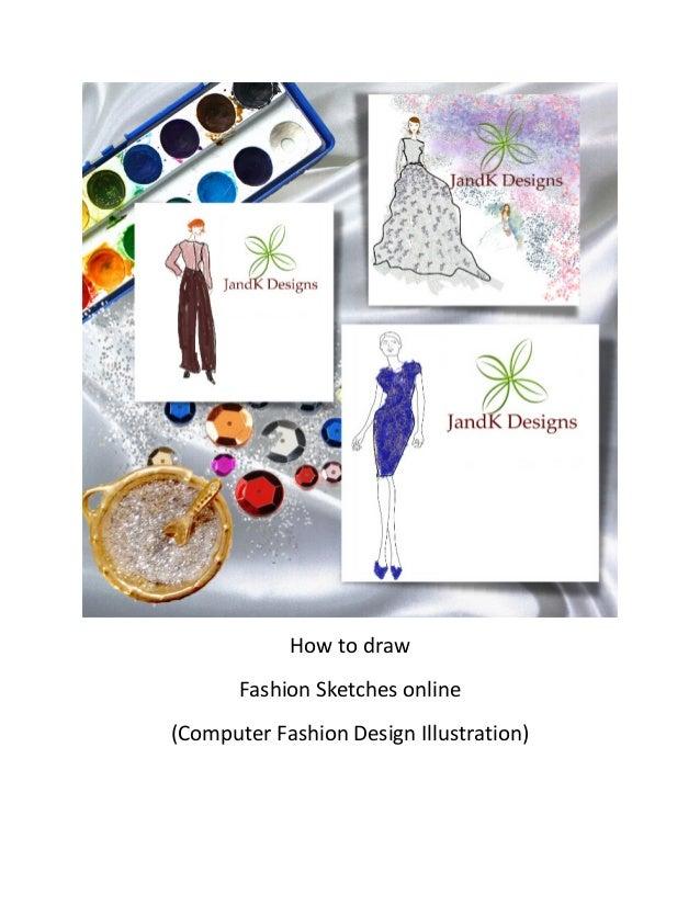How To Draw Fashion Designs