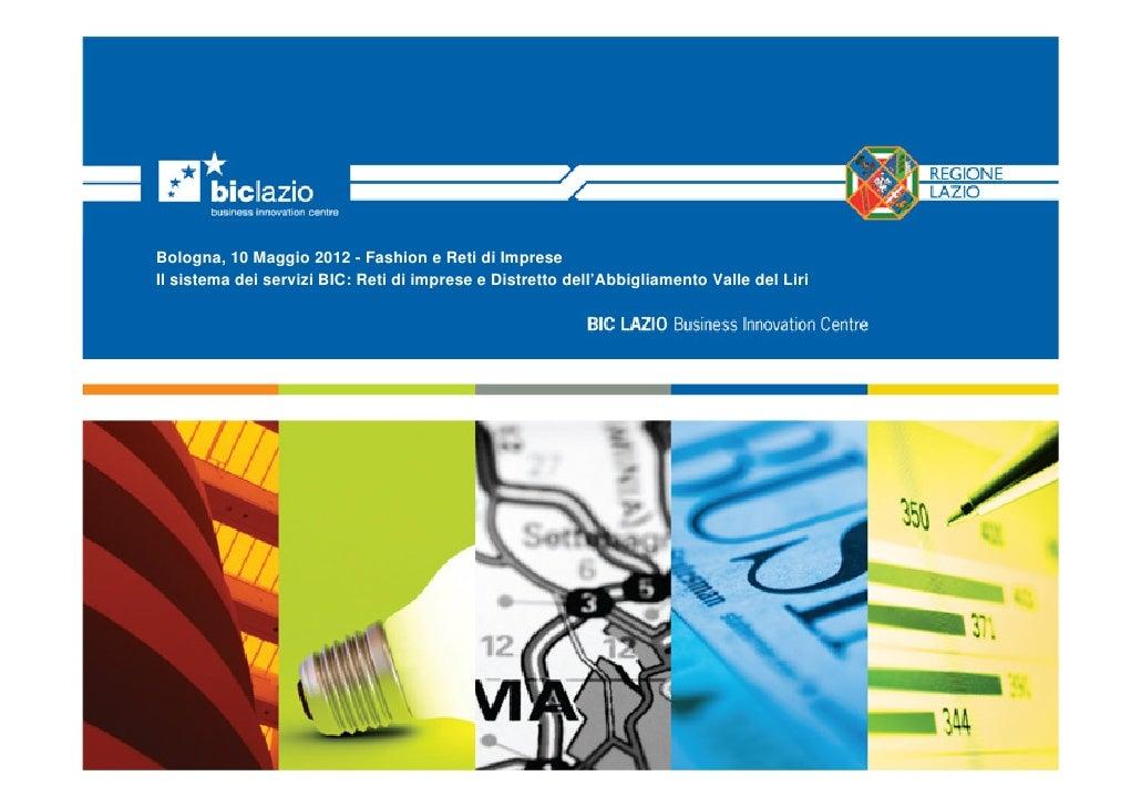 Fashion e Reti d'Impresa - F. Calenne - BIC Lazio - il sistema dei servizi bic - valle del liri
