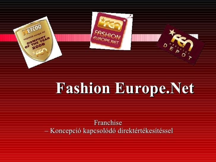 Fashion Europe Net Franchise Hungary Thomas Wilhelm