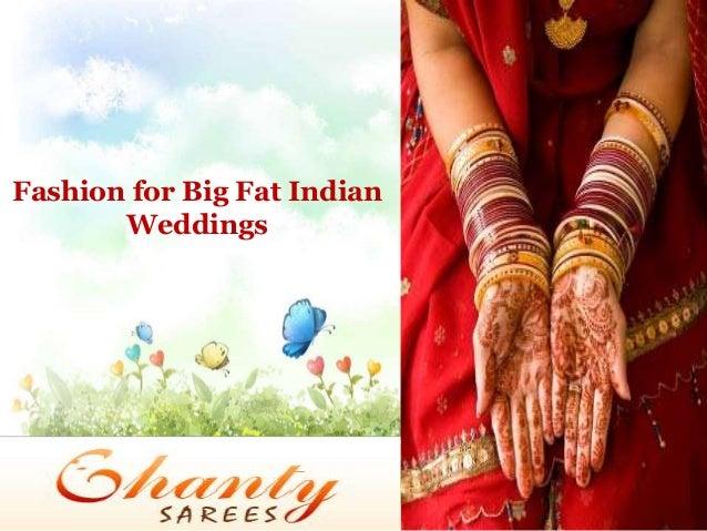 Fashion for Big Fat Indian Weddings