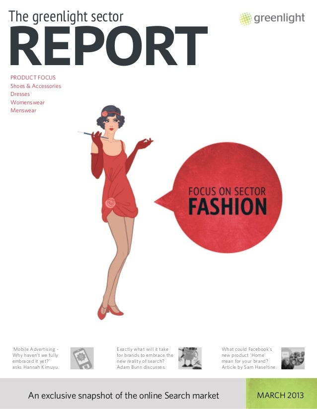 Greenlight's Fashion Sector Report, April 2013, Issue 17