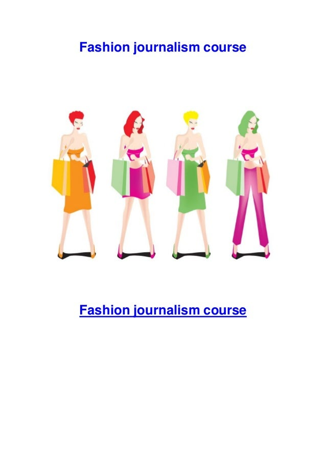 Fashion journalism course  Fashion journalism course