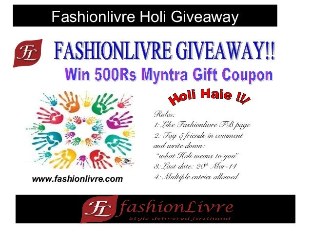 "Fashionlivre Holi Giveaway Rules: 1: Like Fashionlivre FB page 2: Tag 5 friends in comment and write down: ""what Holi mean..."