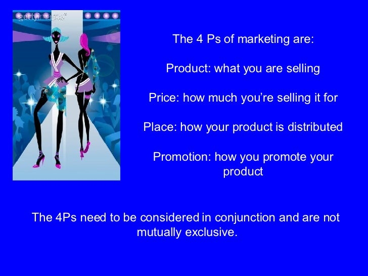 The 4 Ps of marketing are: Product: what you are selling Price: how much you're selling it for Place: how your product is ...