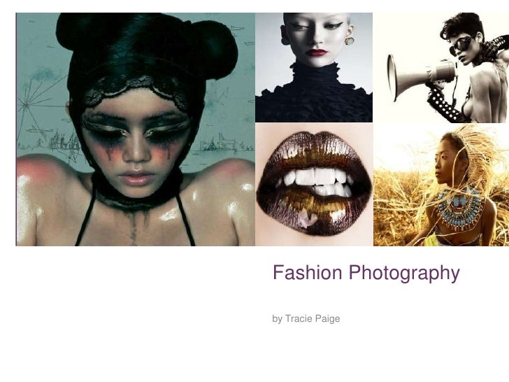 Fashion Photography<br />by Tracie Paige<br />