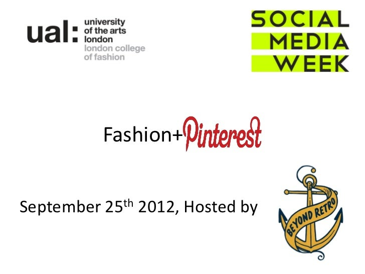 Social Media Week - Fashion+Pinterest