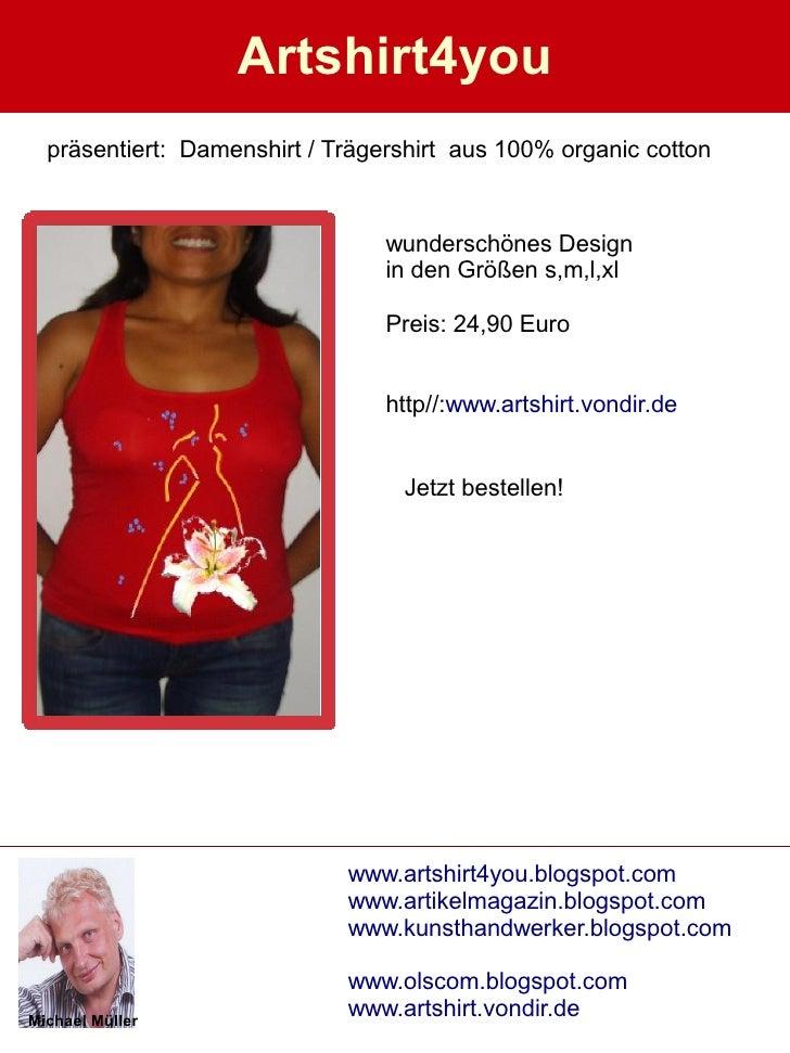 Artshirt4you   präsentiert: Damenshirt / Trägershirt aus 100% organic cotton                                    wunderschö...