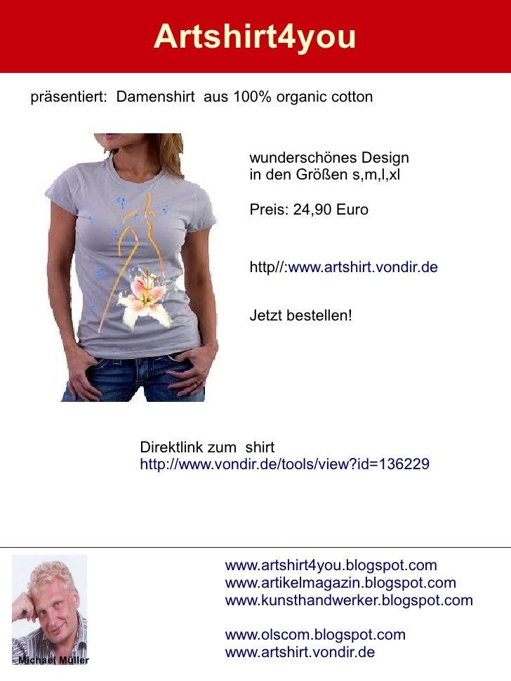 Artshirt4you   präsentiert: Damenshirt aus 100% organic cotton                                   wunderschönes Design     ...