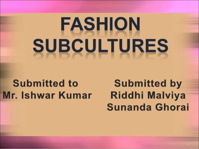 Fashion subcultures