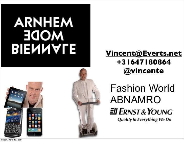 Presentatie tijdens modebiennale arnhem voor ABNAMRO en E&Y