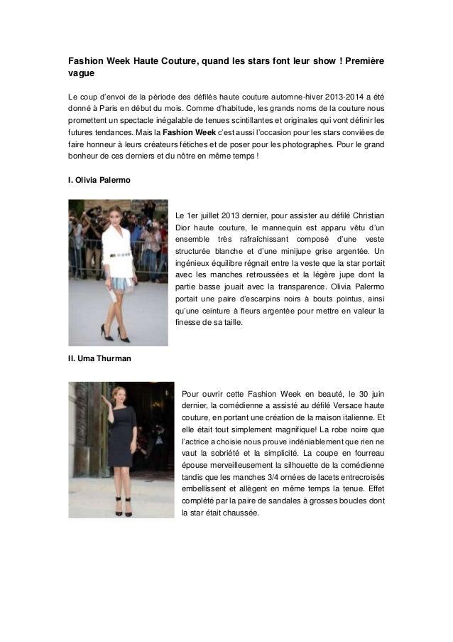 Fashion Week Haute Couture, quand les stars font leur show ! Première vague Le coup d'envoi de la période des défilés haut...